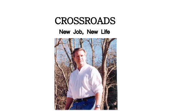 Crossroads: New Job or New Life?