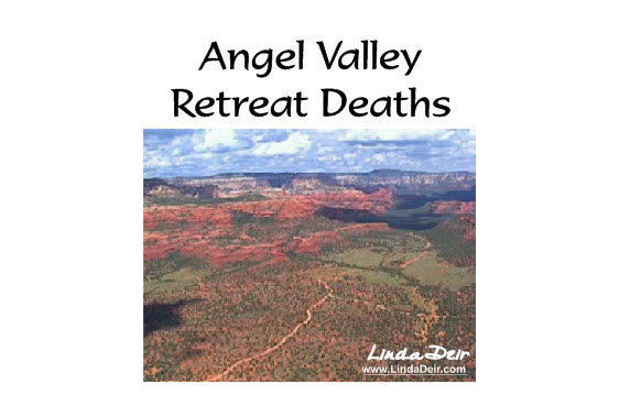 Angel Valley Retreat Deaths – Sedona, AZ