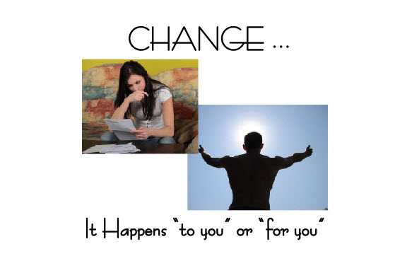 Change Happens Long Before You Change
