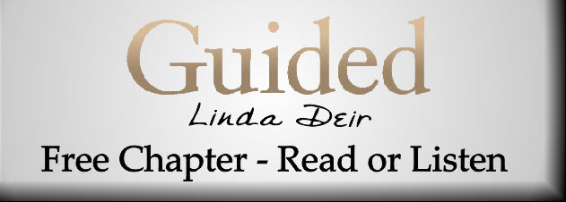 GUIDED, by Linda Deir - Free Chapter...read or listen